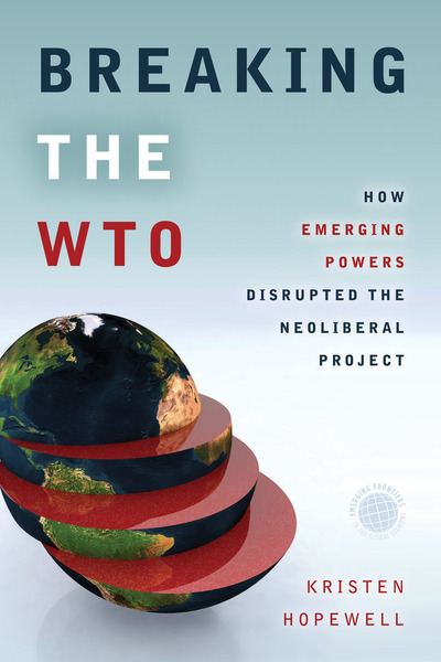 Cover of Breaking the WTO by Kristen Hopewell