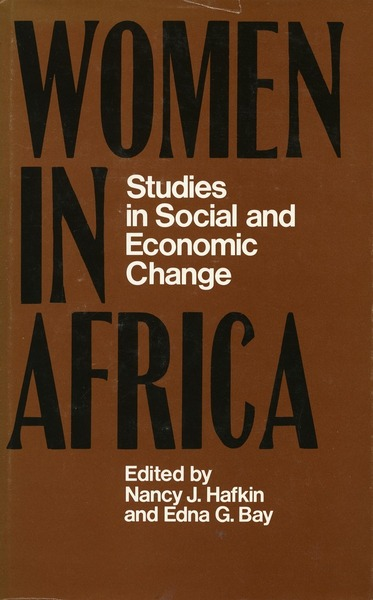 Cover of Women in Africa by Edited by Nancy J. Hafkin and Edna G. Bay