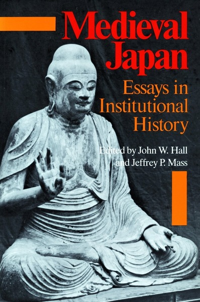 Cover of Medieval Japan by Edited by John W. Hall and Jeffrey P. Mass