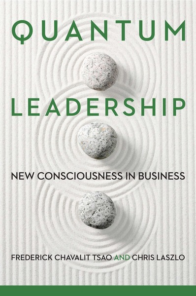 Cover of Quantum Leadership by Frederick Chavalit Tsao and Chris Laszlo