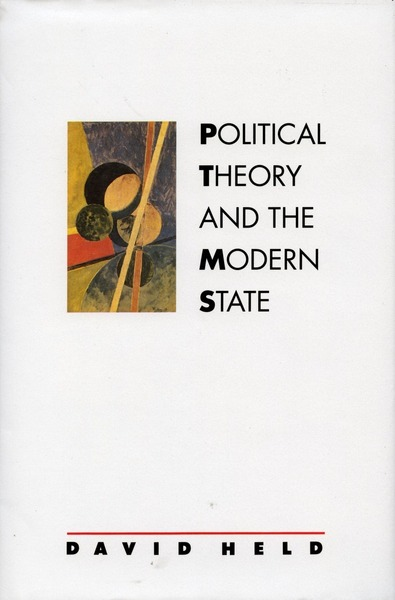 Cover of Political Theory and the Modern State by David Held