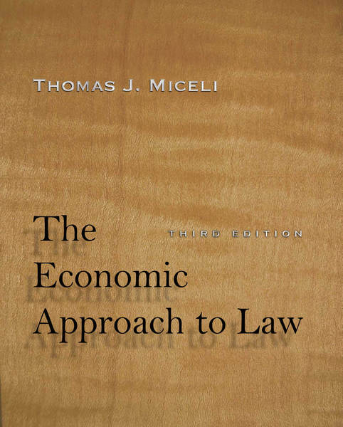Cover of The Economic Approach to Law, Third Edition by Thomas J. Miceli