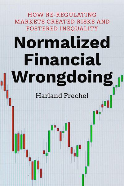 Cover of Normalized Financial Wrongdoing by Harland Prechel