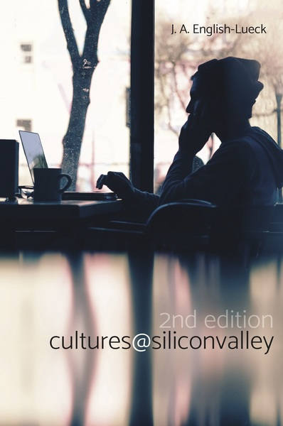 Cover of Cultures@SiliconValley by J. A. English-Lueck