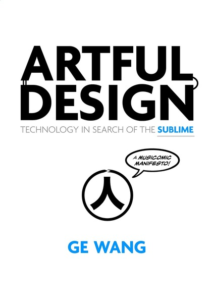 Cover of Artful Design by Ge Wang