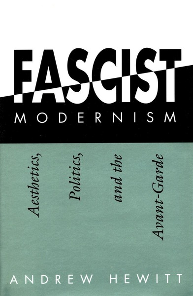 Cover of Fascist Modernism by Andrew Hewitt