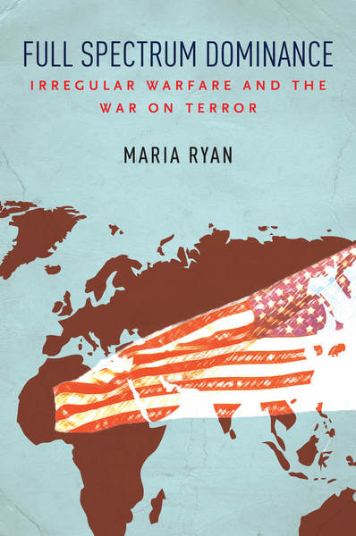 Cover of Full Spectrum Dominance by Maria Ryan