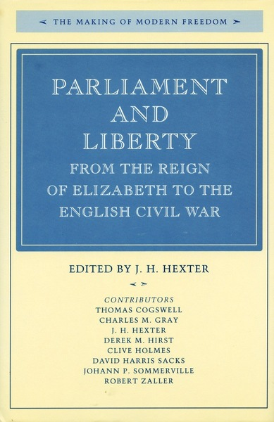 Cover of Parliament and Liberty from the Reign of Elizabeth to the English Civil War by Edited by J. H. Hexter