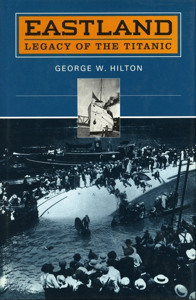 Cover of 'Eastland' by George W. Hilton