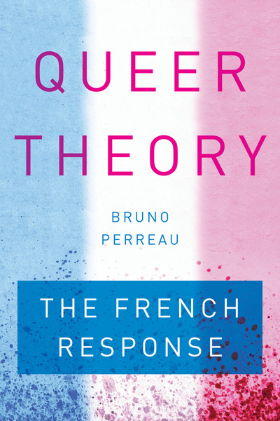 Cover of Queer Theory by Bruno Perreau
