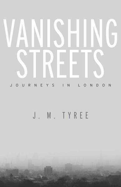 Cover of Vanishing Streets by J. M. Tyree