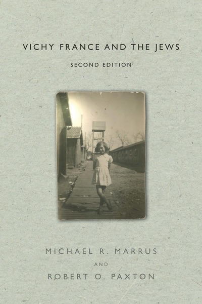 Cover of Vichy France and the Jews by Michael R. Marrus and Robert O. Paxton