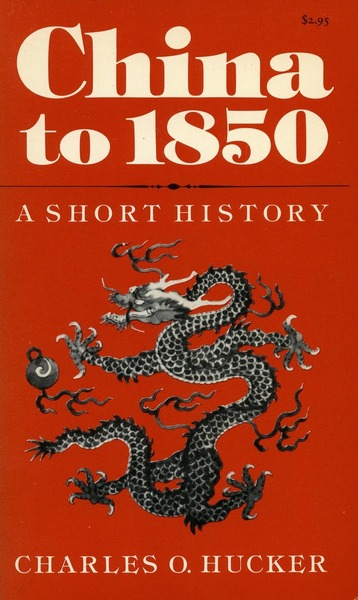 Cover of China to 1850 by Charles O. Hucker