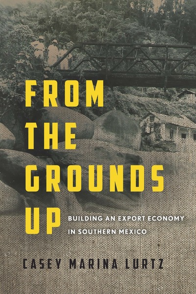 Cover of From the Grounds Up by Casey Marina Lurtz