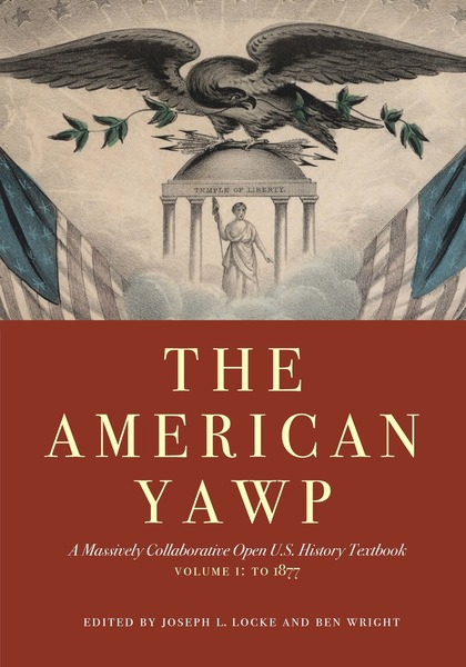 Cover of The American Yawp by Edited by Joseph L. Locke and Ben Wright