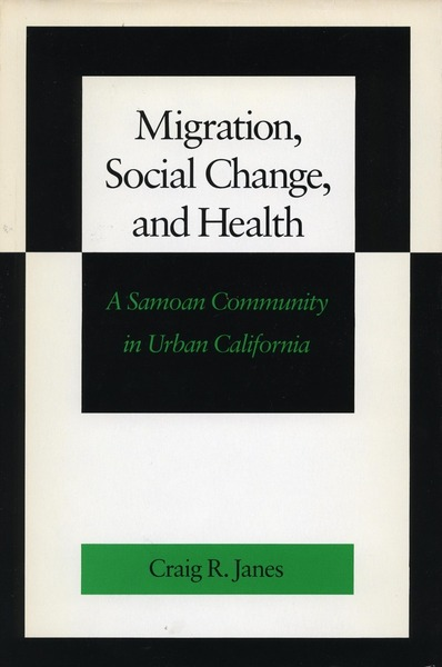 Cover of Migration, Social Change, and Health by Craig R. Janes