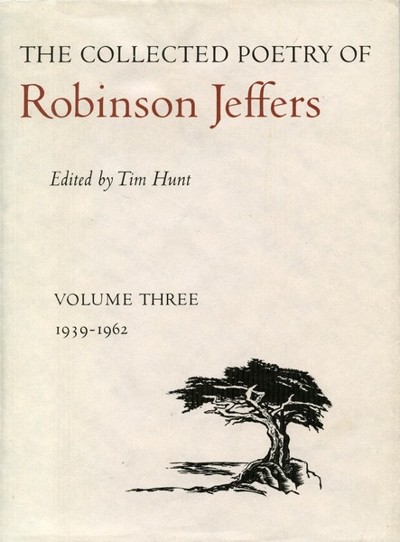 Cover of The Collected Poetry of Robinson Jeffers by Edited by Tim Hunt