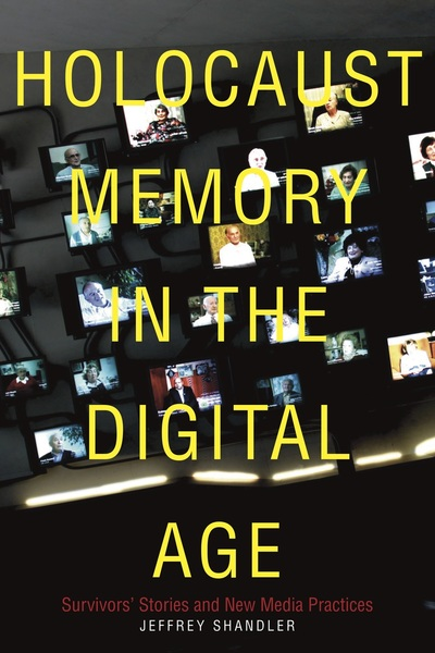 Cover of Holocaust Memory in the Digital Age by Jeffrey Shandler