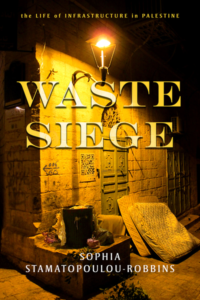Cover of Waste Siege by Sophia Stamatopoulou-Robbins