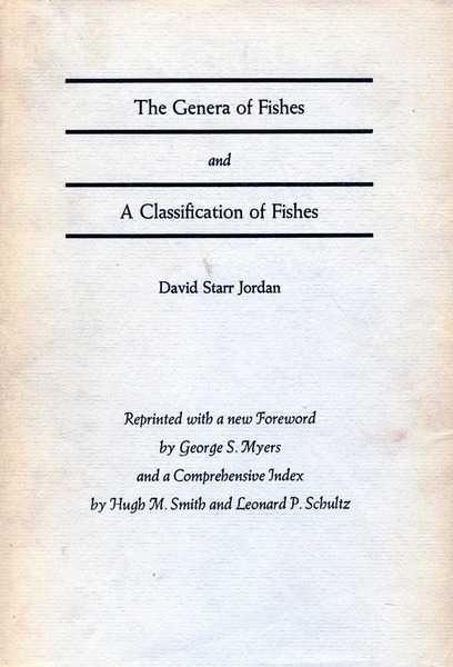 Cover of The Genera of Fishes and A Classification of Fishes by David Starr Jordan