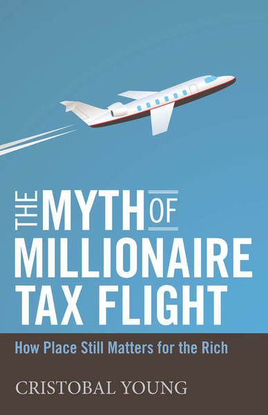 Cover of The Myth of Millionaire Tax Flight by Cristobal Young