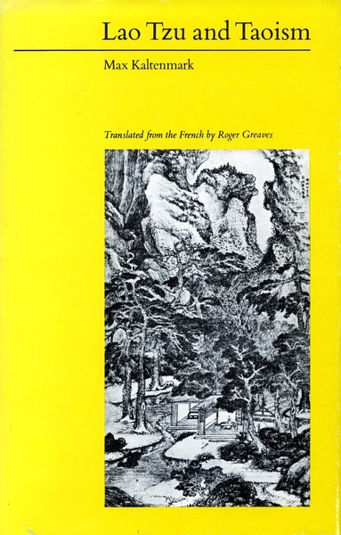 Cover of Lao Tzu and Taoism by Max Kaltenmark Translated by Roger Greaves