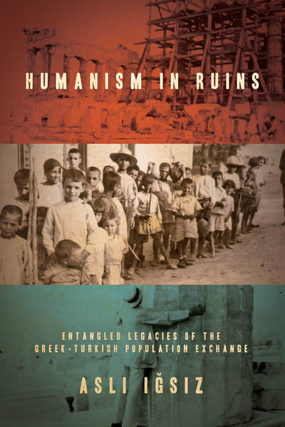 Cover of Humanism in Ruins by Aslı Iğsız