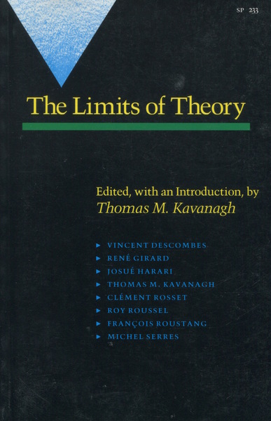 Cover of The Limits of Theory by Edited by Thomas M. Kavanagh