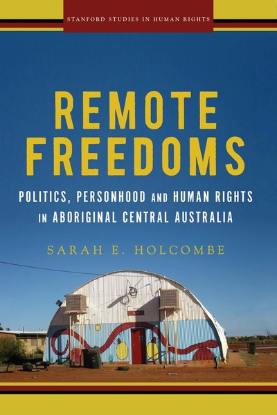 Cover of Remote Freedoms by Sarah E. Holcombe