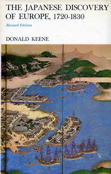 Cover of The Japanese Discovery of Europe, 1720-1830 by Donald Keene
