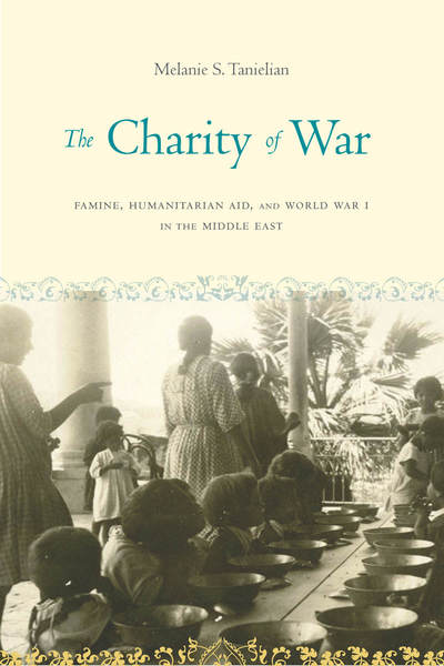 Cover of The Charity of War by Melanie S. Tanielian