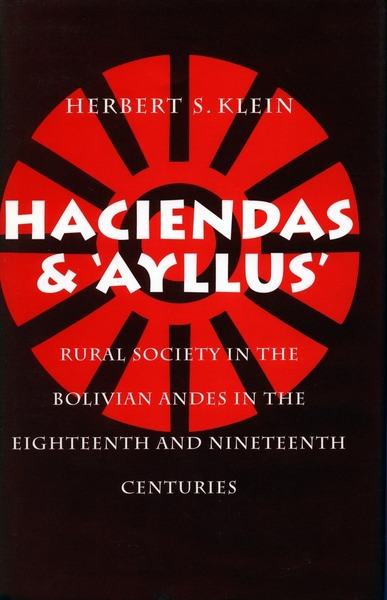 Cover of Haciendas and Ayllus by Herbert S. Klein
