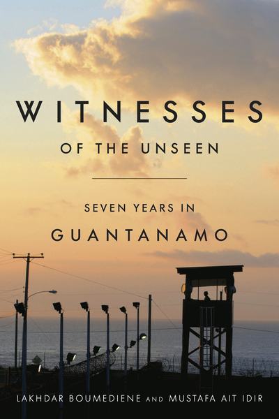 Cover of Witnesses of the Unseen by Lakhdar Boumediene and Mustafa Ait Idir