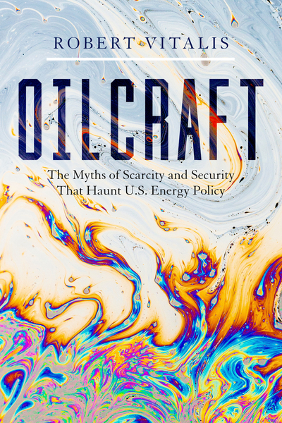 Cover of Oilcraft by Robert Vitalis