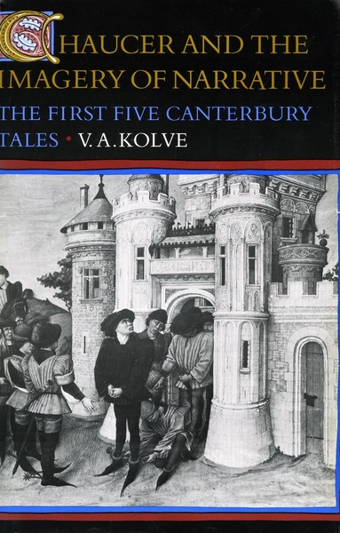 Cover of Chaucer and the Imagery of Narrative by V. A. Kolve