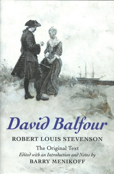 Cover of David Balfour by Robert Louis Stevenson Edited with an Introduction and Notes by Barry Menikoff