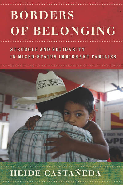 Cover of Borders of Belonging by Heide Castañeda