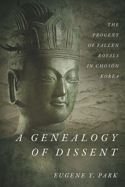 Cover of A Genealogy of Dissent by Eugene Y. Park
