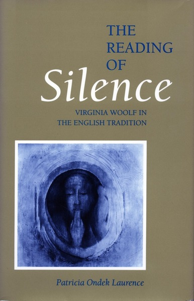 Cover of The Reading of Silence by Patricia Ondek Laurence