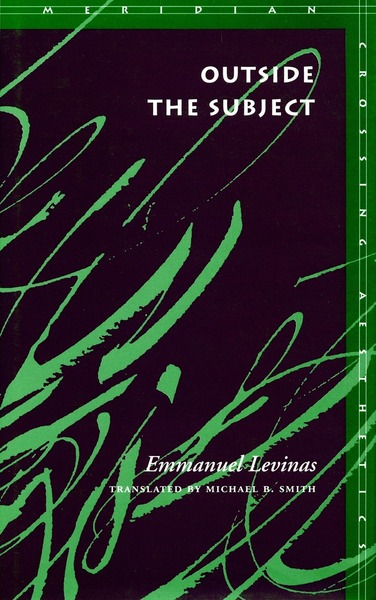 Cover of Outside the Subject by Emmanuel Levinas