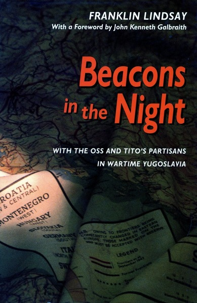 Cover of Beacons in the Night by Franklin Lindsay Foreword by John Kenneth Galbraith