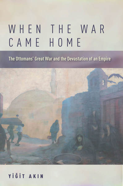 Cover of When the War Came Home by Yiğit Akın