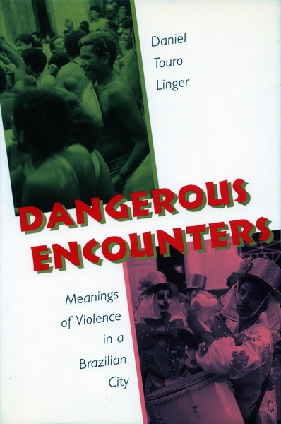 Cover of Dangerous Encounters by Daniel Touro Linger
