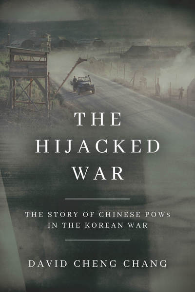 Cover of The Hijacked War by David Cheng Chang