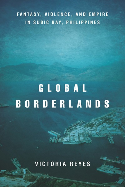 Cover of Global Borderlands by Victoria Reyes