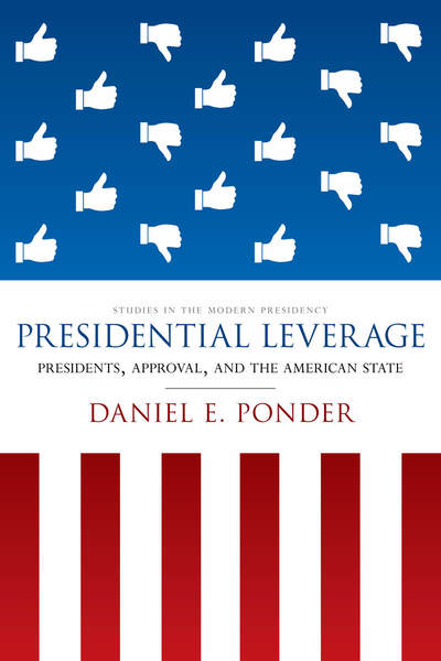Cover of Presidential Leverage by Daniel E. Ponder