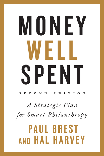 Cover of Money Well Spent by Paul Brest and Hal Harvey
