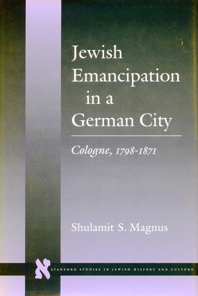 Cover of Jewish Emancipation in a German City by Shulamit S. Magnus