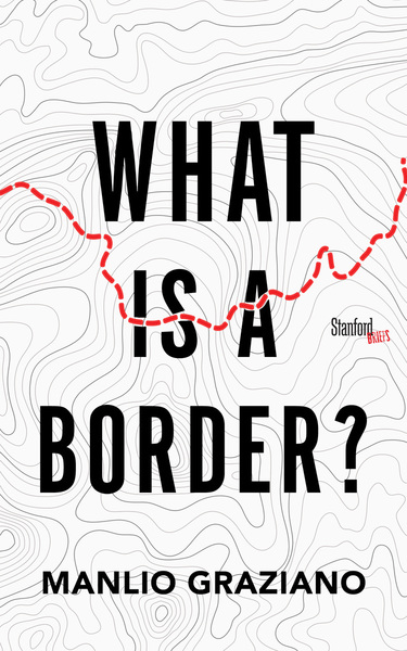 Cover of What Is a Border? by Manlio Graziano