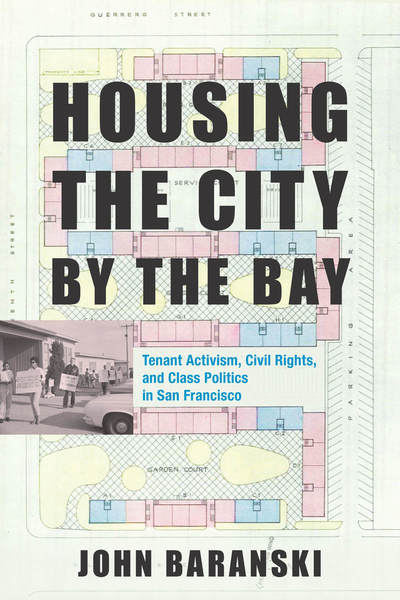 Cover of Housing the City by the Bay by John Baranski